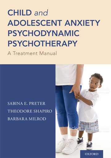 Child and Adolescent Anxiety Psychodynamic Psychotherapy book cover photo
